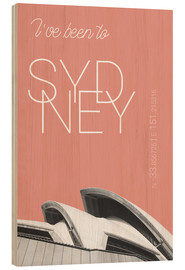 Cuadro de madera  Popart Sydney Opera I have been to color: blooming dahlia - campus graphics