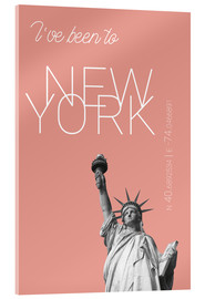 Cuadro de metacrilato  Popart New York Statue of Liberty I have been to Color: blooming dahlia - campus graphics