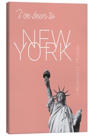 Lienzo  Popart New York Statue of Liberty I have been to Color: blooming dahlia - campus graphics