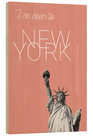 Cuadro de madera  Popart New York Statue of Liberty I have been to Color: blooming dahlia - campus graphics