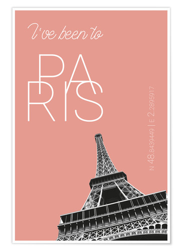 Póster Popart Paris Eiffel Tower I have been to Color: blooming dahlia
