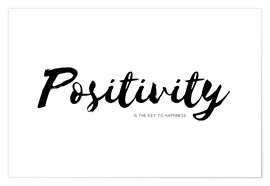 Póster  positivity is the key to happiness - Ohkimiko
