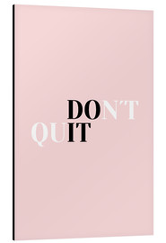 Cuadro de aluminio  Don't quit do it - Ohkimiko