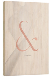 Cuadro de madera  AMPERSAND ROSÉGOLD - Stephanie Wünsche
