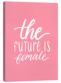 Lienzo  The future is female - Typobox
