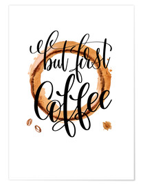 Póster First Coffee