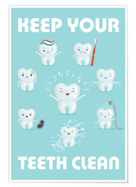 Póster Keep your teeth clean
