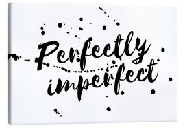 Lienzo  perfectly imperfect - Ohkimiko