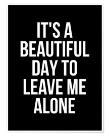 Póster It's a Beautiful Day to Leave Me Alone