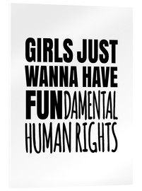 Metacrilato  Girls Just Wanna Have Fundamental Human Rights - Creative Angel