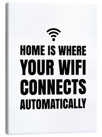 Lienzo  Home is Where Your Wifi Connects Automatically - Creative Angel