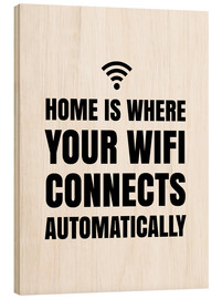 Madera  Home is Where Your Wifi Connects Automatically - Creative Angel