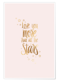 Póster  LOVE YOU YOU MORE THAN ALL THE STARS - Stephanie Wünsche