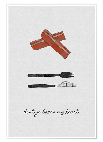 Póster Don't Go Bacon My Heart