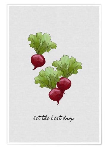 Póster Let The Beet Drop