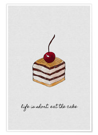 Póster  Life Is Short Eat The Cake - Orara Studio