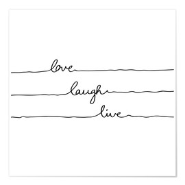 Póster Love Laugh Live