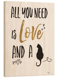 Cuadro de madera  All you need is love and a cat (inglés) - Veronique Charron