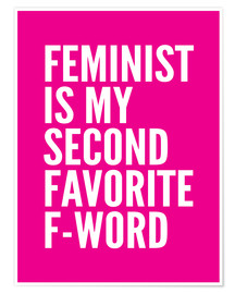 Póster Feminist is My Second Favorite F Word Pink