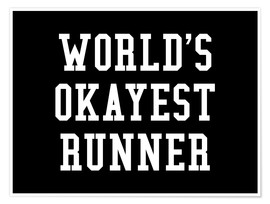 Póster  World's Okayest Runner Black - Creative Angel