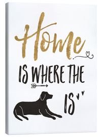 Lienzo  Home is where the dog is - Veronique Charron