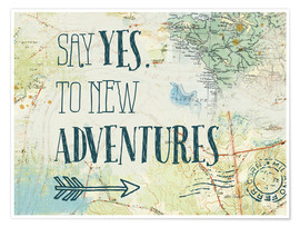 Póster Say yes to new adventures