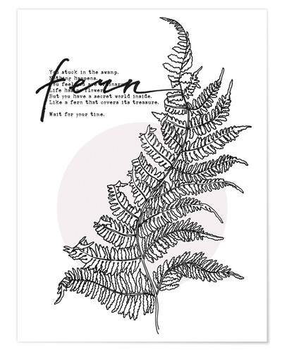 Póster Wait for your time like a Fern