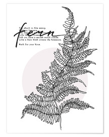 Póster  Wait for your time like a Fern - Sonia Nezvetaeva