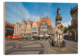 Cuadro de madera  Historic Market Square in Bremen with Roland Statue - Jan Christopher Becke