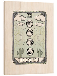 Cuadro de madera  The Eye Roll, carta del tarot - Barlena